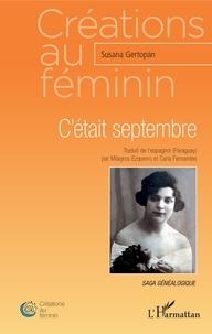 Susana Gertopán - C'était septembre.