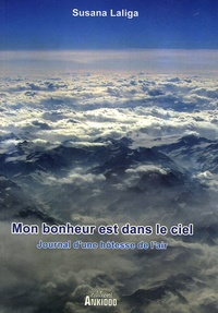 Susana Laliga - Mon bonheur est dans le ciel.