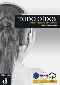 Susana Martin Leralta - Todo oidos - Clase de comprension auditiva. 2 CD audio