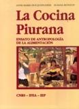 Susana Monzon et Anne-Marie Hocquenghem - La Cocina Piurana - Ensayo de antropología de la alimentación.
