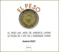Susana Sulic - Le poids de l'art en Amérique latine.