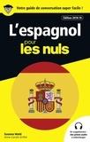 Susana Wald - L'espagnol pour les nuls.