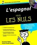 Susana Wald et Anne-Carole Grillot - L'espagnol pour les nuls. 1 Cédérom
