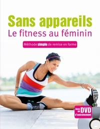 Susann Hempel - Sans appareils, le fitness au féminin - Méthode simple de remise en forme. 1 DVD