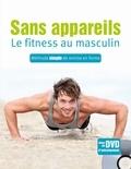 Susann Hempel - Sans appareils, le fitness au masculin - Méthode simple de remise en forme. 1 DVD