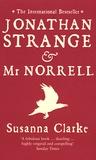 Susanna Clarke - Jonathan Strange and Mr Norrell.