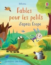 Susanna Davidson et Lesley Sims - Fables pour les petits d'après Esope.