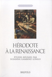 Susanna Gambino Longo - Hérodote à la Renaissance.