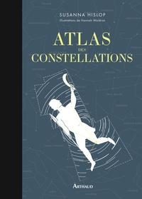 Susanna Hislop et Hannah Waldron - Atlas des constellations.