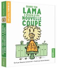 Susanna Leonard Hill et Daniel Wiseman - Quand ton lama a besoin d'une nouvelle coupe.