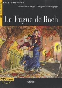 Susanna Longo et Régine Boutégège - La Fugue de Bach. 1 CD audio