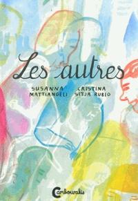 Susanna Mattiangeli et Cristina Sitja Rubio - Les autres.