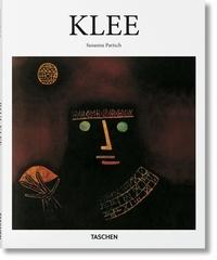 Susanna Partsch - Paul Klee (1879-1940) - Poète des couleurs, maître des lignes.