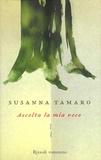 Susanna Tamaro - Ascolta la mia voce.