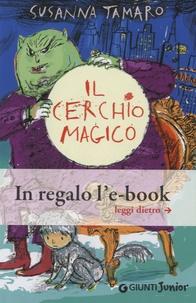 Susanna Tamaro - Il cerchio magico.