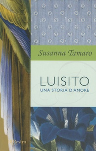 Susanna Tamaro - Luisito.