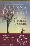 Susanna Tamaro - Va' dove ti porta il cuore.