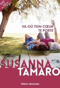 Susanna Tamaro - Va où ton coeur te porte.