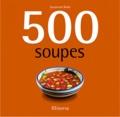 Susannah Blake - 500 Soupes.