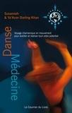 Susannah Darling Khan et Ya'Acov Darling Khan - Danse-médecine - Voyage chamanique en mouvement pour éveiller et réaliser tout votre potentiel.
