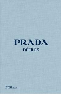 Susannah Frankel - Prada défilés - L'intégrale des collections.