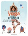 Susannah Hoffman - Le yoga pour les enfants.