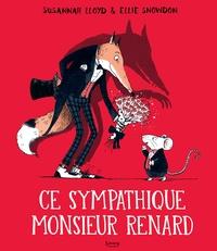 Susannah Lloyd et Ellie Snowdon - Ce sympathique Monsieur Renard.