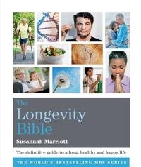 Susannah Marriott - The Longevity Bible.