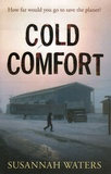 Susannah Waters - Cold Comfort.