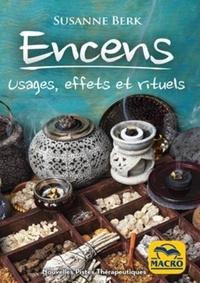 Livre téléchargeable gratuitement Encens  - Usages, effets et rituels (French Edition) PDF DJVU PDB