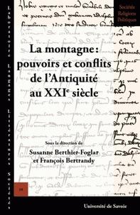 La montagne : Pouvoirs et conflits de lAntoquité au XXIe siècle.pdf