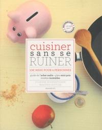 Susanne Bodensteiner et Martina Kittler - Cuisiner sans se ruiner - 10€ maxi pour 4 personnes.