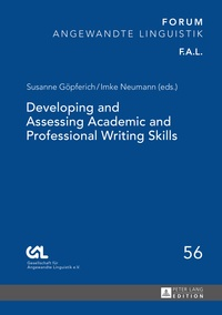 Susanne Göpferich et Imke Neumann - Developing and Assessing Academic and Professional Writing Skills.