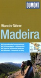 Susanne Lipps et Harald Pittracher - Wanderfüher Madeira.