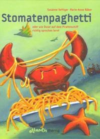 Susanne Vettiger - Stomatenpaghetti.