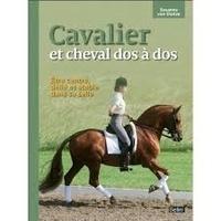 Susanne von Dietze et Isabelle Von Neumann-Cosel - Cavalier et cheval dos à dos - Etre centré, délié et stable dans sa selle.