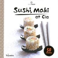 Sushi Shop - Sushi, maki et Cie.