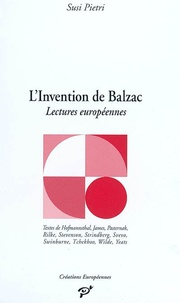 Susi Pietri - L'invention de Balzac - Lectures européennes.