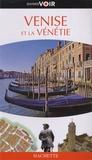 Susie Boulton et Christopher Catling - Venise et la Vénétie.