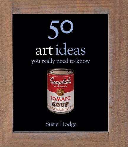 50 Art Ideas. You Really Need to Know