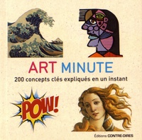Susie Hodge - Art minute - 200 concepts clés expliqués en un instant.