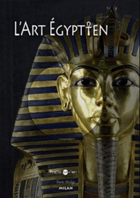 Susie Hodge - L'art égyptien.