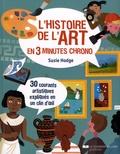 Susie Hodge - L'histoire de l'art en 3 minutes chrono.