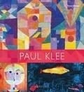 Susie Hodge - Paul Klee - Les plus grands chefs-d'oeuvre.