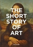 Susie Hodge - The short story of art.
