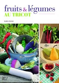 Susie Johns - Fruits et légumes au tricot.