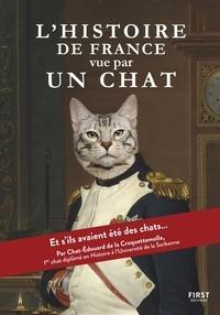 Susie Jouffa et Frédéric Pouhier - L'histoire de France vue par un chat.