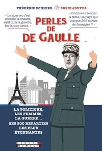Susie Jouffa et Frédéric Pouhier - Perles de De Gaulle.