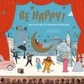 Susie Morgenstern et Sébastien Mourrain - Be Happy ! - Mes plus belles comédies musicales. 1 CD audio