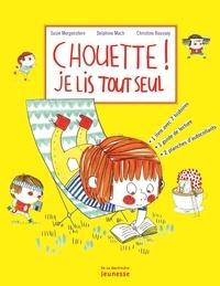 Susie Morgenstern et Christine Roussey - Chouette ! Je lis tout seul - Pack en 2 volumes : Petites et grandes histoires ; Je lis tout seul.